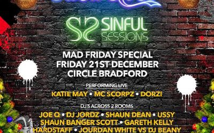Casaloco & Sinful Sessions Mad Friday (Bradford)