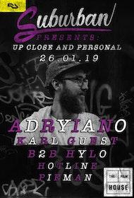 Suburban Pres. Adryiano, Karl Guest & HYLO
