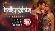 Bollynights Liverpool - Friday 3rd May