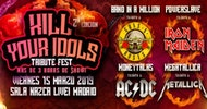 KILL YOUR IDOLS: Tributos a Guns, ACDC, Metallica y Maiden