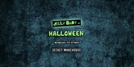 JellyBaby Halloween Secret Warehouse
