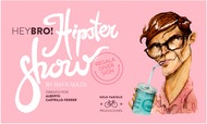 Hey Bro! Hipster Show