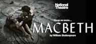 National Theatre Macbeth