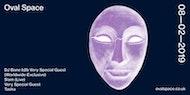 Oval Space with DJ Bone b2b Very Special Guest, Slam Live, Tasha