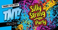 TNT Bristol presents SILLY STRING PARTY!