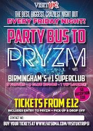 Last Party Bus to Pryzm Birmingham