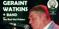 GERAINT WATKINS & Band plus The Red Hot Pokers