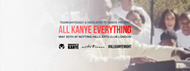 All Kanye Everything - LONDON | May 30th 2019 Tickets Out Now!