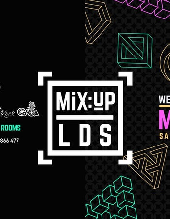 MiX:UP LDS at Space :: 15th September :: £1.50 Drinks!