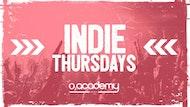 Indie Thursdays at O2 Academy Leeds | Last IT until September!