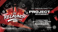 Project X • Relaunch Night •£2 Drinks ALL NIGHT