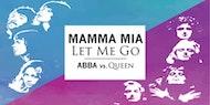 Mamma Mia Let Me Go - ABBA vs Queen - Birmingham