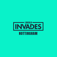 Lincoln Invades - Nottingham