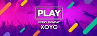 Play Every Monday at XOYO! - 25th March 2019