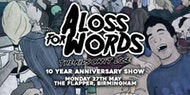 A Loss For Words - The Kids Can't Lose 10th Anniversary Show