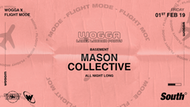 MASON COLLECTIVE ALL NIGHT LONG W/ Wogga x flight mode :