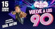 Raúl Antón - Vuelve a los 90