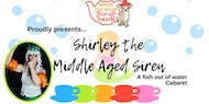Shirley the Middle Aged Siren