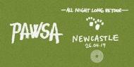 PAWSA Newcastle All Night Long 26.04.19