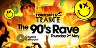 Tracksuit & Trance Present The Kevin & Perry 90s Rave