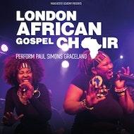 The London African Gospel Choir Present Graceland