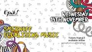 Epik presents: Smirnoff's Equalising Music
