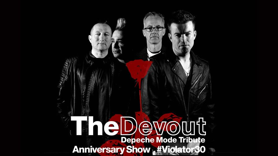 Depeche Mode Tribute The Devout - Live In Leeds - 30th Anniversary Of Violator + Greatest Hits
