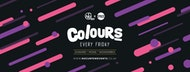 Colours Leeds @ Space :: 90p Drinks