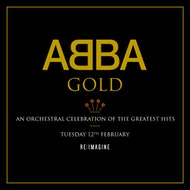 ABBA Gold - An Orchestral Celebration of The Greatest Hits