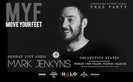 MYF - FREE PARTY w/ Mark Jenkyns