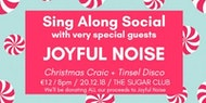 Christmas Sing Along Social with very special guests JOYFUL NOISE