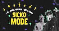 Sicko Mode - Trap / Hip Hop / Good Times