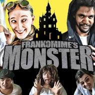 Frankomime's Monster: An 18+ Halloween Panto