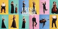 Irish Baroque Orchestra with Kristian Bezuidenhout harpsichord/director