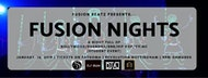 FUSION BEATZ PRESENTS FUSION NIGHTS