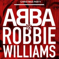 The NO REGRETS Christmas Party : ABBA Vs ROBBIE WILLIAMS
