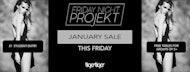 Friday Night Projekt - F*ck Dry January Special