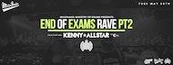 The Milkshake, Ministry of Sound End Of Exams Rave - Pt.2 ft KENNY ALLSTAR + More
