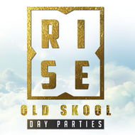R.I.S.E : OLSKOOL DAY PARTIES