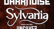 Darknoise + Sylvania + Uncover - MALAGA