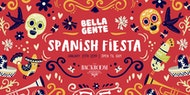 Bella Gente Presents The Spanish Fiesta