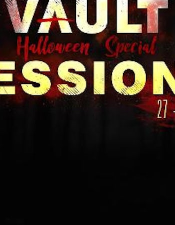 Vault Sessions Halloween Special