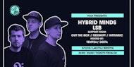 WAH Present: Hybrid Minds & LSB