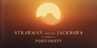 Strawman and The Jackdaws // Post-Party (Galway)