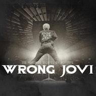 Wrong Jovi (Bon Jovi Tribute) Live @ Hangar 18 Swansea
