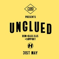 Unglued (Hospital Records) & Rum&Bass DJ's at Cubo, Fri 31st May