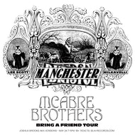 Blah Records Presents: Mcabre Brothers 'Bring A Friend Tour 2019' - Manchester
