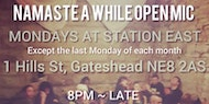 Namaste A While Open Mic (Mondays except the last of each month)