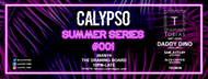 Calypso: Summer Series #001 (Tickets On Sale 7pm)