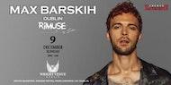 MAX BARSKIH in DUBLIN ( New Year Party )